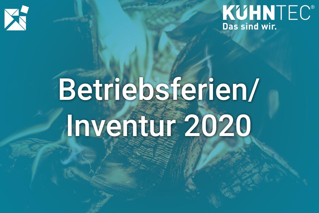 Betriebsferien/Inventur 2020